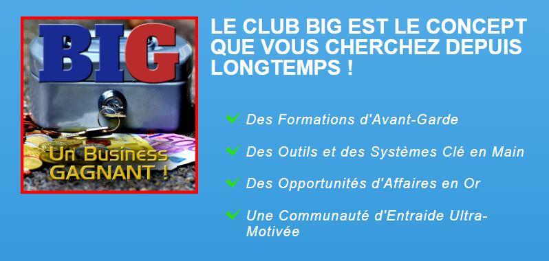 Les Outils gratuits du Club BIG !
