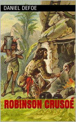 Defoe robinson crusoe