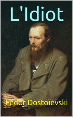 Dostoievski l idiot