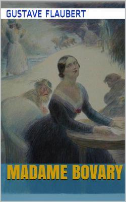 Flaubert bovary 1