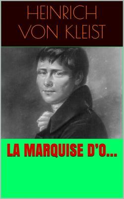 Kleist la marquise d o