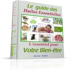 Le guide des huiles essentielles 1