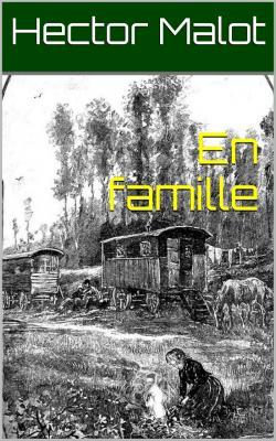 Malot en famille