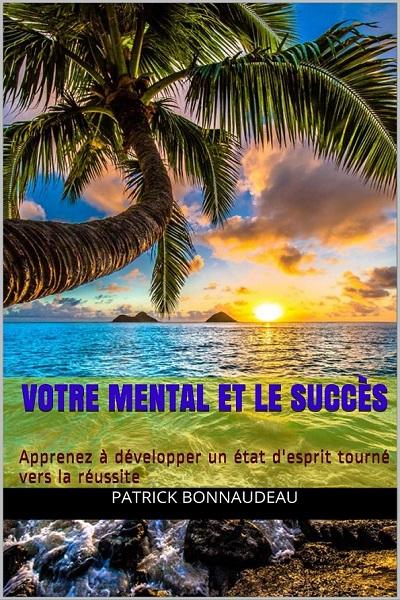 Votre mental et le succès