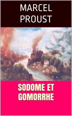Proust sodome et gomorrhe