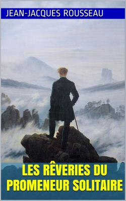 Rousseau reveries promeneur