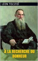 Tolstoi recherche bonheur
